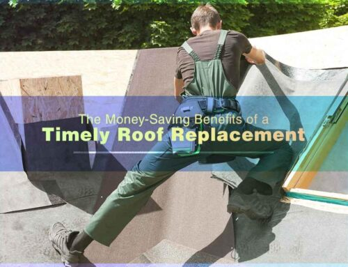 3 Money-Saving Timely Roof Replacement Benefits