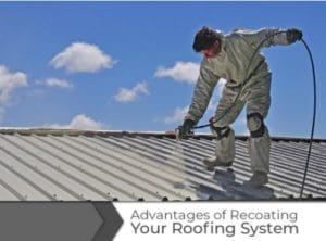 Recoating your Roofing System